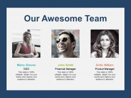 Our Awesome Team Introduction Communication L10 Ppt Powerpoint Slides Objects