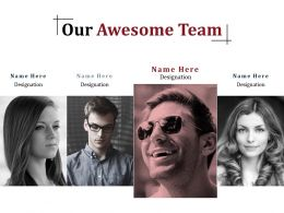 Our Awesome Team Powerpoint Templates Microsoft