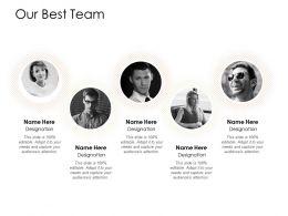 Our Best Team Communication L255 Ppt Powerpoint Presentation Deck