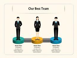 Our Best Team Designation M1113 Ppt Powerpoint Presentation Model Gallery