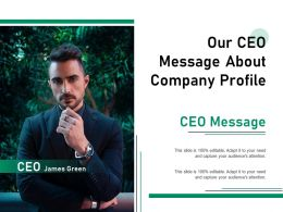 Our CEO Message About Company Profile