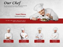 Our Chef Ppt Powerpoint Presentation Visual Aids Infographic Template