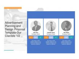 Our Clientele Communication Advertisement Planning And Design Proposal Template Ppt Example Topics