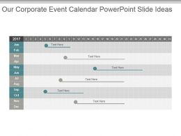 Our Corporate Event Calendar Powerpoint Slide Ideas