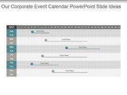 our_corporate_event_calendar_powerpoint_slide_ideas_Slide01