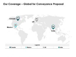 Our Coverage Global For Conveyance Proposal Ppt Powerpoint Presentation Layout