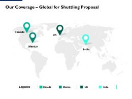 Our Coverage Global For Shuttling Proposal Ppt Powerpoint Layouts