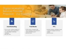 Our Expertise Digital Marketing Service Provider Proposal Ppt Powerpoint Presentation Deck