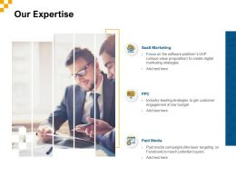 Our Expertise Ppt Powerpoint Presentation Ideas Images