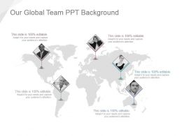 Our Global Team Ppt Background