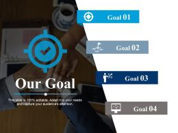 Our Goal Arrow Ppt Powerpoint Presentation File Example File