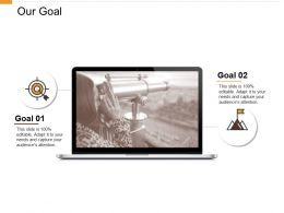 Our Goal Arrow Ppt Powerpoint Presentation Model Outline