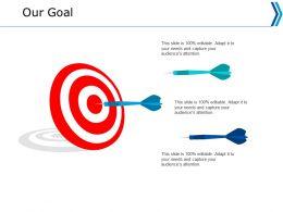 Our Goal Arrow Ppt Powerpoint Presentation Portfolio Layout Ideas