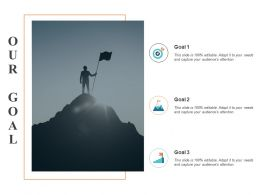 Our Goal Arrows F310 Ppt Powerpoint Presentation Pictures Visual Aids