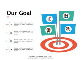Our Goal Arrows Management C301 Ppt Powerpoint Presentation Professional Slide