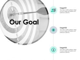 Our Goal Arrows Management C849 Ppt Powerpoint Presentation File Graphics