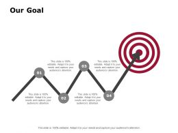 Our Goal Arrows Management C857 Ppt Powerpoint Presentation File Styles