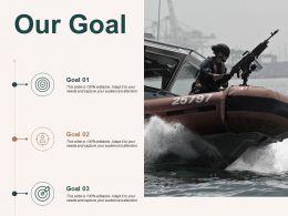 Our Goal Arrows Success C487 Ppt Powerpoint Presentation Show Background