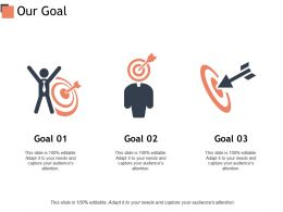 Our Goal Arrows Target C405 Ppt Powerpoint Presentation Outline Gridlines