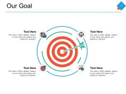 Our Goal Arrows Targets F726 Ppt Powerpoint Presentation File Elements