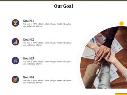 Our Goal Audiences Attention Growth Product Ppt Powerpoint Presentation Images