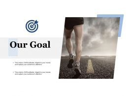 Our Goal Audiences Attention K14 Ppt Powerpoint Presentation Styles Pictures
