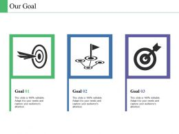 Our Goal Business Culture Ppt Powerpoint Presentation Diagram Templates