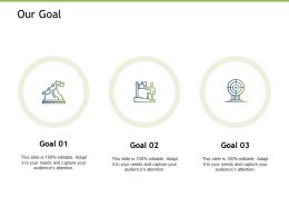 Our Goal Business Management K172 Ppt Powerpoint Presentation Demonstration