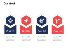 Our Goal Business Marketing Ppt Powerpoint Presentation Inspiration Designs