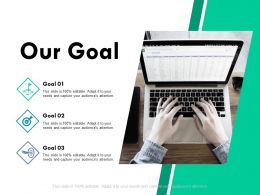 our_goal_business_marketing_ppt_powerpoint_presentation_outline_templates_Slide01