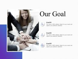 Our Goal Communication Marketing Ppt Powerpoint Presentation Infographic Template Aids