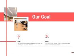 Our Goal Planning Marketing Ppt Powerpoint Presentation Icon Example Topics