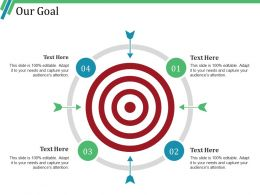Our Goal Ppt Example
