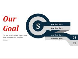Our Goal Ppt Example Professional
