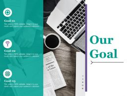 Our Goal Ppt Outline Slides