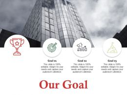 Our Goal Ppt Professional Graphics