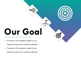 Our Goal Ppt Sample File