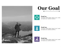 Our Goal Ppt Styles Background Designs