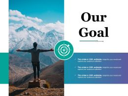 Our Goal Ppt Styles Designs