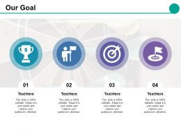 Our Goal Ppt Styles Format Ideas
