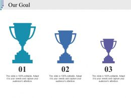 Our Goal Ppt Styles Graphic Tips