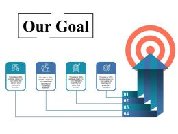 Our Goal Ppt Styles Themes