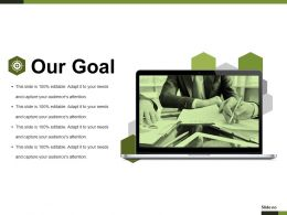 Our Goal Presentation Powerpoint Templates