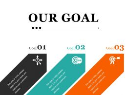 Our Goal Presentation Slides