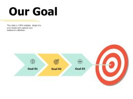 Our Goal Success A444 Ppt Powerpoint Presentation File Background