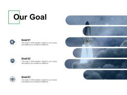 Our Goal Success D241 Ppt Powerpoint Presentation Gallery Designs Download