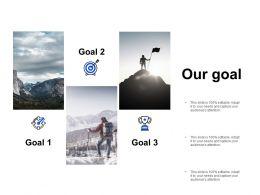 Our Goal Success D279 Ppt Powerpoint Presentation Ideas Design Templates