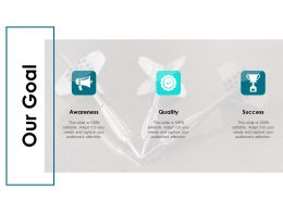 Our Goal Success L240 Ppt Powerpoint Presentation Layouts