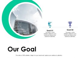 Our Goal Success Ppt Powerpoint Presentation Pictures Information