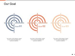 Our Goal Target Arrow K39 Ppt Powerpoint Presentation Outline Structure